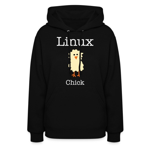 Linux Chick Womans Hoody - Women's Hoodie
