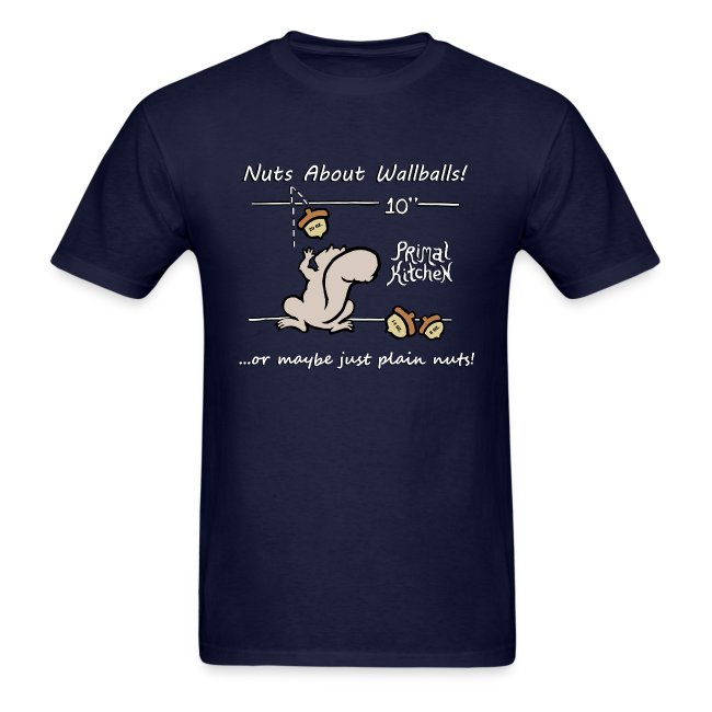 "Paleo Men's Primal Kitchen ""Nuts About Wallballs"" Classic Shirt"