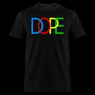 T-Shirts ~ Men's T-Shirt ~ DOPE  T-Shirt