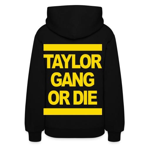Taylor Gang ( Ladies Hoodie ) - Women's Hoodie