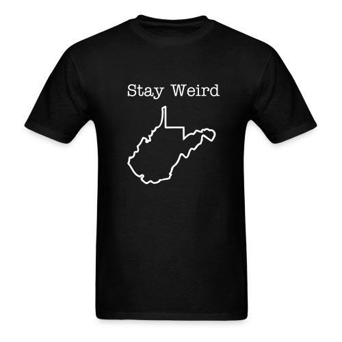 Stay Weird WV - Men's T-Shirt