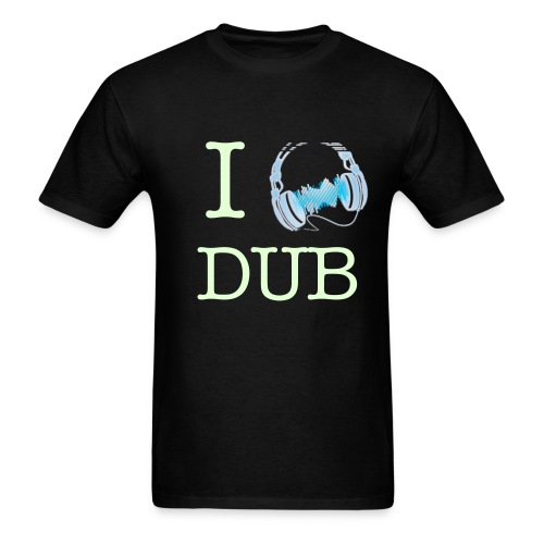 I love dub - Men's T-Shirt