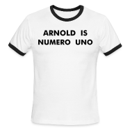 T-Shirts ~ Men's Ringer T-Shirt ~ ARNOLD IS NUMERO UNO