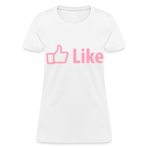 LADIES LIKE - Women's T-Shirt