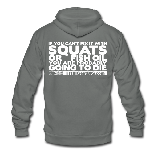 Squats and fish oil - Unisex Fleece Zip Hoodie by American Apparel
