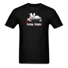 Flash Friday Mens Tee ~ 351