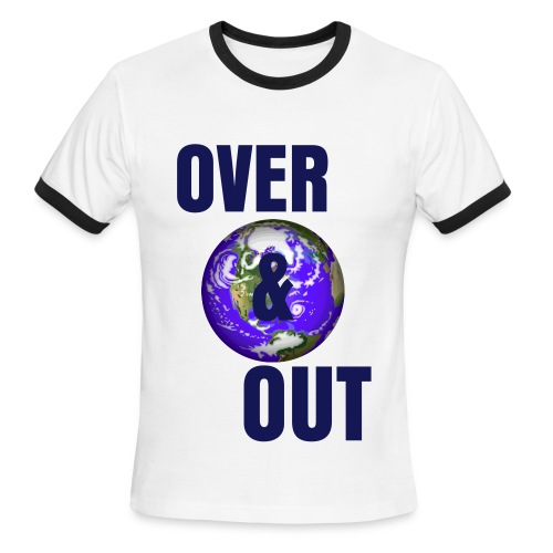 Over and Out Tee - Men's Ringer T-Shirt
