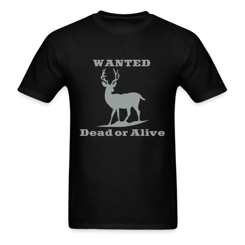 Wanted Dead or Alive - Men's T-Shirt