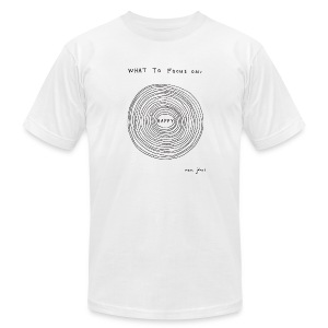 What to focus on - Men's - Men's T-Shirt by American Apparel