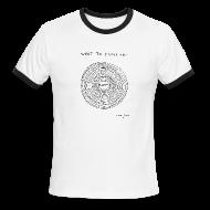 T-Shirts ~ Men's Ringer T-Shirt ~ What to focus on - Ringer Men's