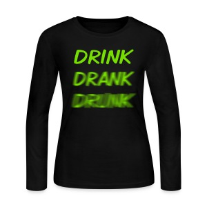 Women's Long Sleeve Jersey T-Shirt - The original Drink Drank Drunk Longsleeve for the ladies