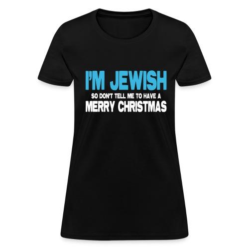 I'm Jewish (Women) - Women's T-Shirt