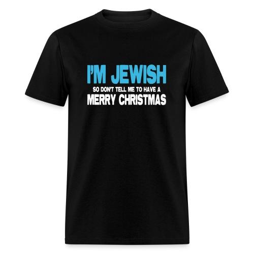 I'm Jewish (Men) - Men's T-Shirt