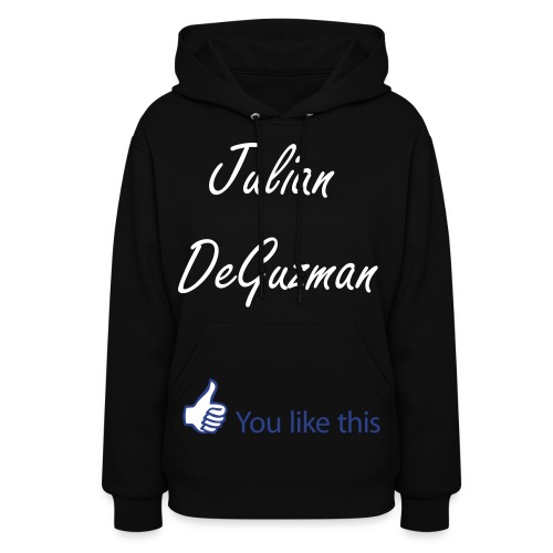 ... You like this.  - Women's Hoodie
