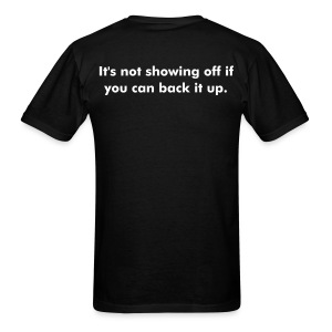 AIQ Series: It's not showing off if you can back it up. - Men's T-Shirt