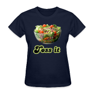 Women's T-Shirts ~ Women's T-Shirt ~ Toss It