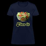 Women's T-Shirts ~ Women's T-Shirt ~ Toss It