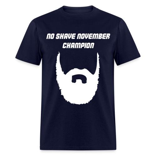 No Shave November Champion (Shirt) - Men's T-Shirt