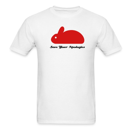 SaveYourApologies RabbitRedWhite - Men's T-Shirt