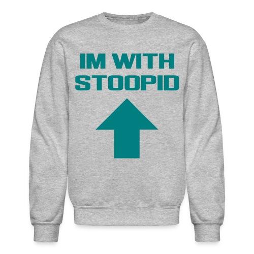 Stoopid Sweater - Crewneck Sweatshirt