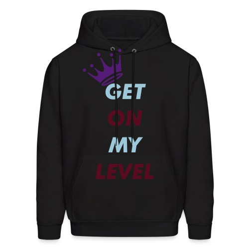 get on my level - Men's Hoodie