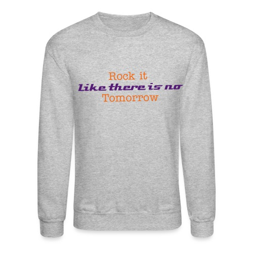 Rock it - Crewneck Sweatshirt