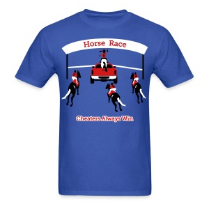 Horse Race - Cheaters Always Win - Mens T-Shirt - Men's T-Shirt