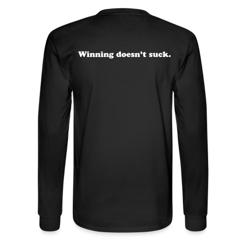 Winning doesn't suck. - Men's Long Sleeve T-Shirt