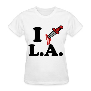 Stabbed LA women - Women's T-Shirt