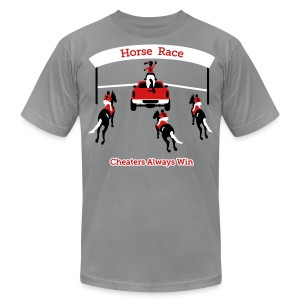 Horse Race - Cheaters Always Win - Mens T-Shirt - Men's T-Shirt by American Apparel