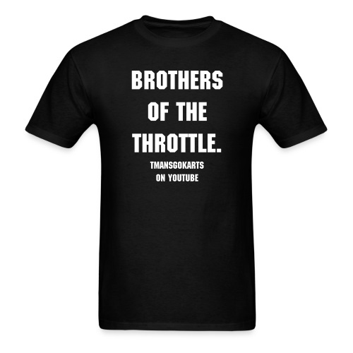 Mens T-shirt { Brother of the throttle } - Men's T-Shirt