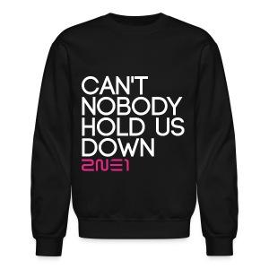 2NE1 - Can't Nobody - Crewneck Sweatshirt