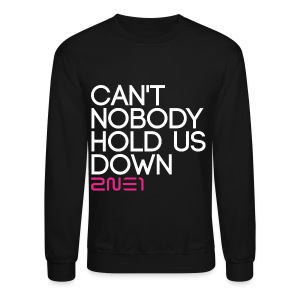 2NE1 - Can't Nobody - Crewneck Sweatshirt