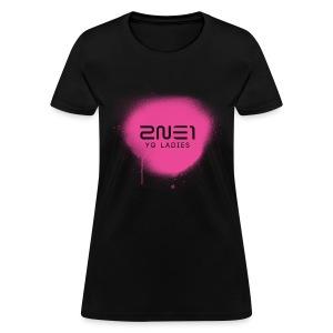 2NE1 - YG Ladies - Women's T-Shirt