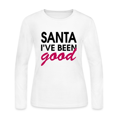 Santa I've Been Good - Women's Long Sleeve Jersey T-Shirt