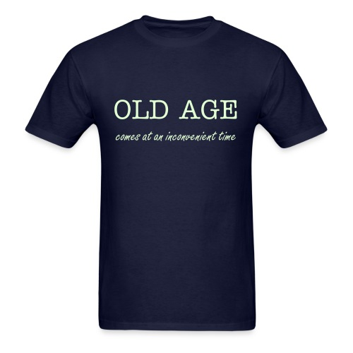 OLD AGE - Men's T-Shirt