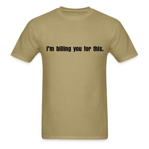 Billing You - Men's T-Shirt