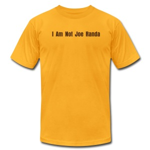 I Am Not Joe Randa - Men's T-Shirt by American Apparel