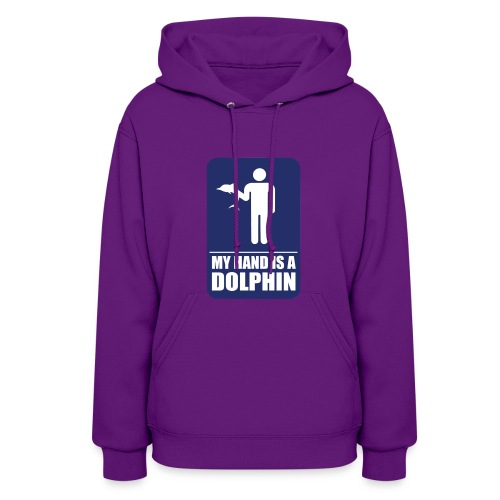 MY HAND IS A DOLPHIN! - Women's Hoodie