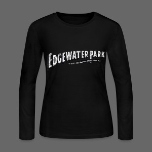 Old Edgewater Park - Women's Long Sleeve Jersey T-Shirt