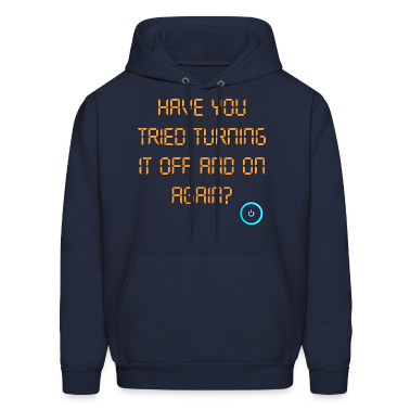 The IT Crowd Have You Tried Turning It Off And On  Hoodies
