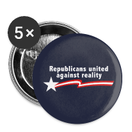 Buttons ~ Small Buttons ~ Republicans United Against Reality
