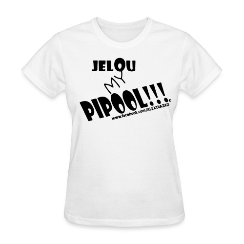 CAMISA JELOU MY PIPOOL!!! MUJER - Women's T-Shirt