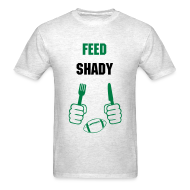 T-Shirts ~ Men's T-Shirt ~ Feed Shady