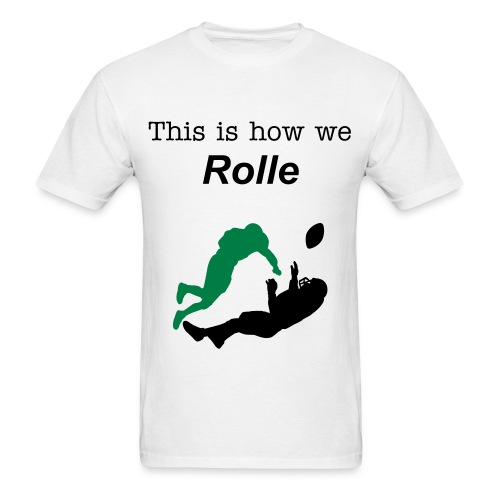 This Is How We Rolle - Men's T-Shirt