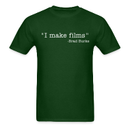 T-Shirts ~ Men's T-Shirt ~ I make films