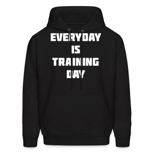 Everyday is training day mens hoodie - Men's Hoodie
