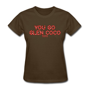 GIRLS You Go Glen Coco' Tee - Women's T-Shirt