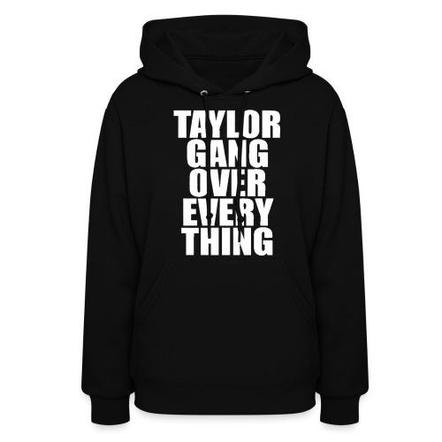 Taylor Gang - Women's Hoodie