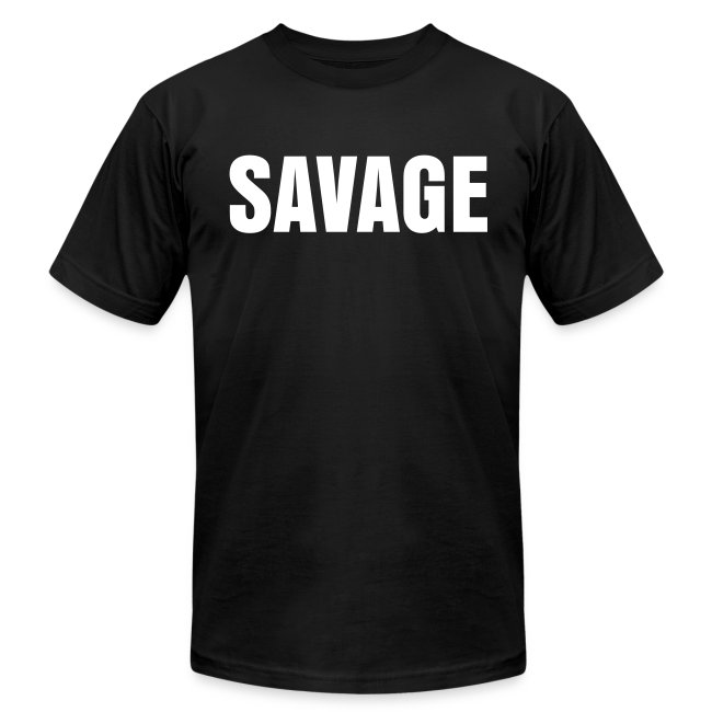 "Mens' SAVAGE ""Squat Your Ass ON!"" tee"